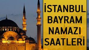 İstanbul bayram namazı saatleri - İstanbulda bayram namazı saat kaçta