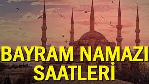 Bayram namazı yarın saat kaçta İşte İstanbul, Ankara, İzmir ve il il bayram namazı saatleri