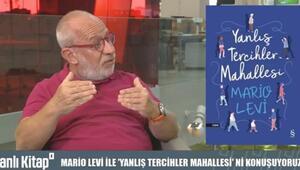 Mario Levi ile Yanlış Tercihler Mahallesi | Canlı Kitap