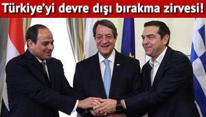 Doğu Akdeniz'de Türkiyeyi saf dışı bırakma zirvesi
