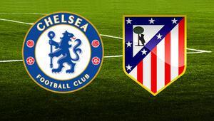 Chelsea Atletico Madrid maçı bu akşam saat kaçta hangi kanalda canlı olarak yayınlanacak Şampiyonlar Ligi
