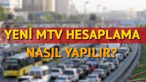 MTV zammı ne kadar oldu Yeni MTV hesaplama işlemi nasıl yapılır