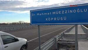Edirnede köprünün adını değiştirdiler