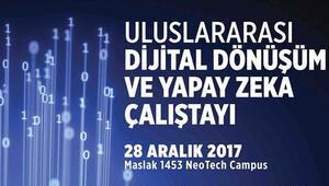 Üniversitede 'Dijital Dönüşüm ve Yapay Zeka' çalıştayı