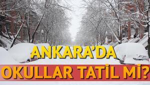 Ankarada yarın okullar tatil olacak mı