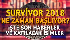 Survivor 2018 yarışmacıları belli oldu... Survivor ne zaman başlayacak