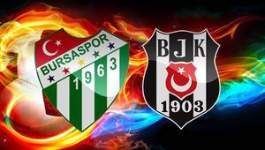 Bursaspor Beşiktaş maçı bu akşam saat kaçta canlı olarak yayınlanacak İşte maçın istatistikleri