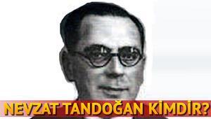 Nevzat Tandoğan kimdir
