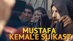 Vatanım Sensin 45. yeni bölüm fragmanında Mustafa Kemale suikast