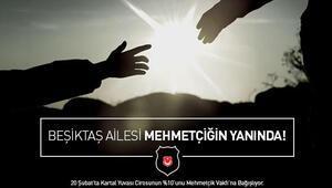 Beşiktaş ailesi Mehmetçiğin yanında