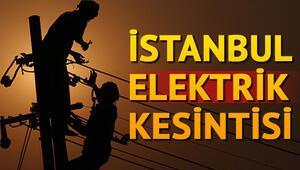 Elektrikler en zaman gelecek 20 Şubat İstanbul elektrik kesintisi