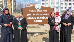 Şehit polis İsmail Mavitaş'ın ismi parkta yaşatılacak