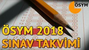 2018 KPSS-YKS-ALES-DGS başvuru ve sınav tarihleri | 2018 ÖSYM sınav takvimi