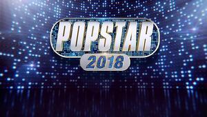 Popstar 2018 juri üyeleri kimdir Popstar ne zaman saat kaçta