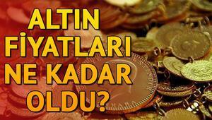 Altın fiyatları ne kadar Çeyrek altın ve gram altında son durum ne