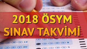 2018 ÖSYM sınav takvimi | KPSS - YKS - ALES - DGS - YDS - TUS başvuru, sınav ve sonuç açıklama tarihleri