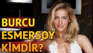 Burcu Esmersoy kimdir Burcu Esmersoy kaç yaşında