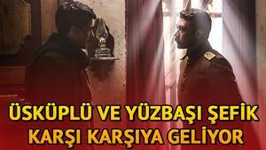 Mehmetçik Kûtulamâre 12. bölüm fragmanı yayınlandı   Üsküplü, Yüzbaşı Şefik'le karşı karşıya geliyor