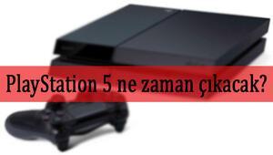 PlayStation 5 (PS5) ne zaman çıkacak