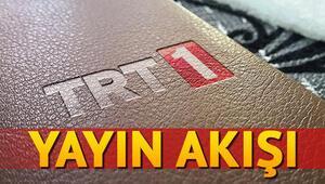 TRT 1 yayın akışında bugün hangi programlar var İşte 1 Mayıs TRT 1 yayın akışı listesi