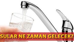 İstanbulda su kesintisi devam ediyor... Sular ne zaman gelecek