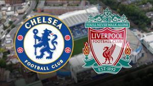 Chelsea Liverpool maçı bu akşam saat kaçta hangi kanalda canlı olarak yayınlanacak