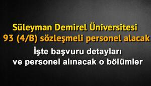 Süleyman Demirel Üniversitesi 93 (4/B) sözleşmeli personel alacak