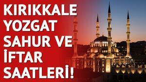 Kırıkkale ve Yozgat'ta ilk sahur saat kaçta 2018 imsakiye listesi