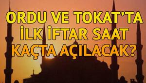 Tokat ve Orduda ilk iftar saat kaçta açılacak İşte il il iftar saatleri