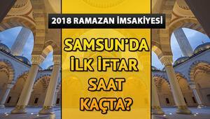Samsunda ilk iftar saat kaçta 2018 Samsun Ramazan imsakiyesi