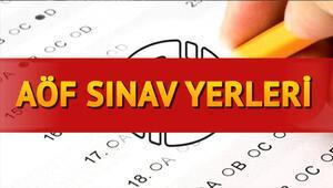 AÖF sınav yerleri açıklandı mı AÖF final sınavı ne zaman yapılacak