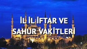 İl il sahur ve iftar vakitleri... İstanbulda sahur ve imsak saat kaçta 2018 Ramazan imsakiyesi