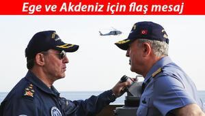 Genelkurmay Başkanı Akardan flaş Ege ve Akdeniz mesajı