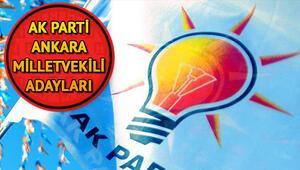 AK Parti Ankara milletvekili adayları   AK Parti Ankara aday listesi