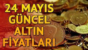 Gram altın ve çeyrek altında son durum nasıl 24 Mayıs güncel altın fiyatları