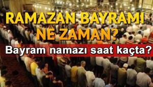 Ramazan Bayramı hangi gün Bayram tatili kaç gün olacak