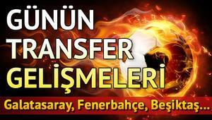 Transfer haberleri | Günün önemli transfer gelişmeleri