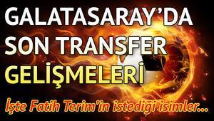 Galatasaray transfer haberleri   Transferde son gelişmeler