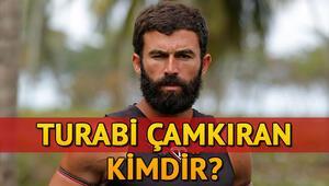 Survivor Turabi Çamkıran kimdir Kaç yaşında ve nereli