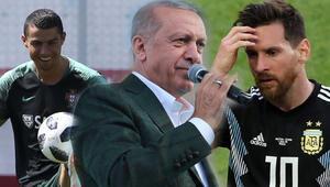 Ronaldo mu Messi mi Cumhurbaşkanı Erdoğan yanıtladı...