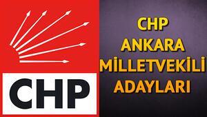 CHP Ankara milletvekili adayları kimler 2018 Ankara CHP adayları