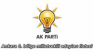 Ak Parti Ankara 3.bölge milletvekili adayları kimler