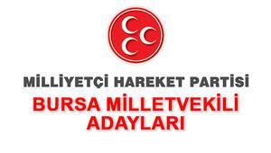 Bursa MHP Milletvekili adayları kimlerdir Bursa MHP adayları