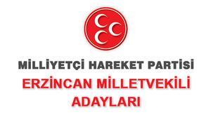 Erzincan MHP milletvekili adayları kimdir 2018 MHP adayları