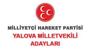 Yalova MHP milletvekili adayları kimdir 2018 MHP Yalova adayları