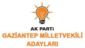 Gaziantep AK Parti Milletvekili Adayları kimler 2018 AK Parti Gaziantep Adayları