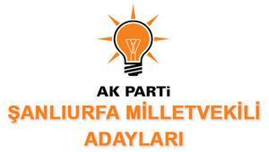 AK Parti Şanlıurfa Milletvekili adayları 2018 AK Parti Şanlıurfa adayları