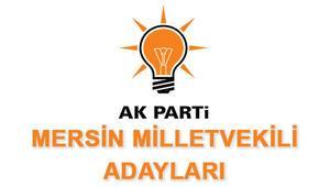 Mersin AK Parti Milletvekili Adayları kimler 2018 AK Parti Mersin Adayları