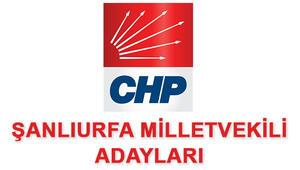 CHP Şanlıurfa Milletvekili adayları 2018 CHP Şanlıurfa adayları