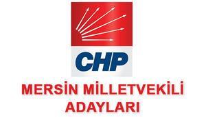 Mersin CHP Milletvekili Adayları kimler 2018 CHP Mersin Adayları